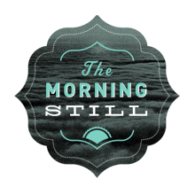 http://themorningstill.com